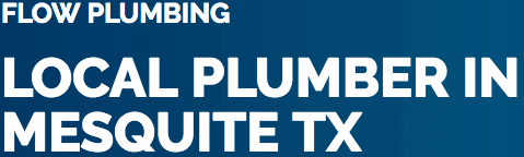 Fast & Affordable Plumber in Mesquite, TX And Surrounding Areas
